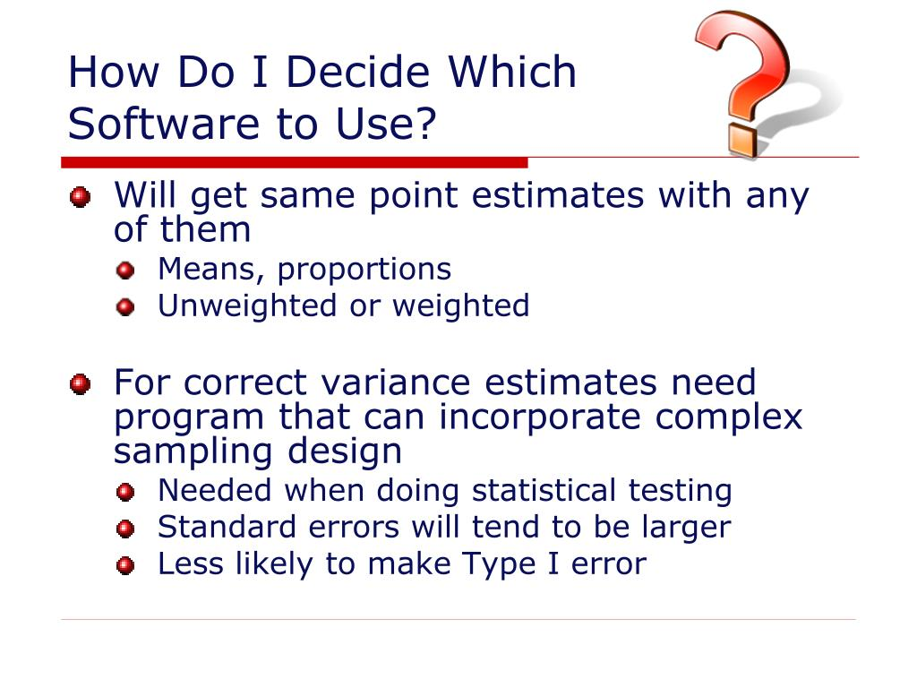 How Do I Decide Which
