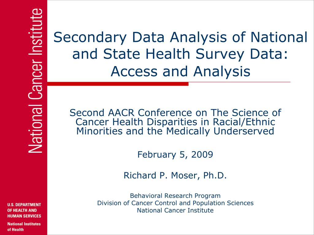 Secondary Data Analysis of National and State Health Survey Data:  Access and Analysis