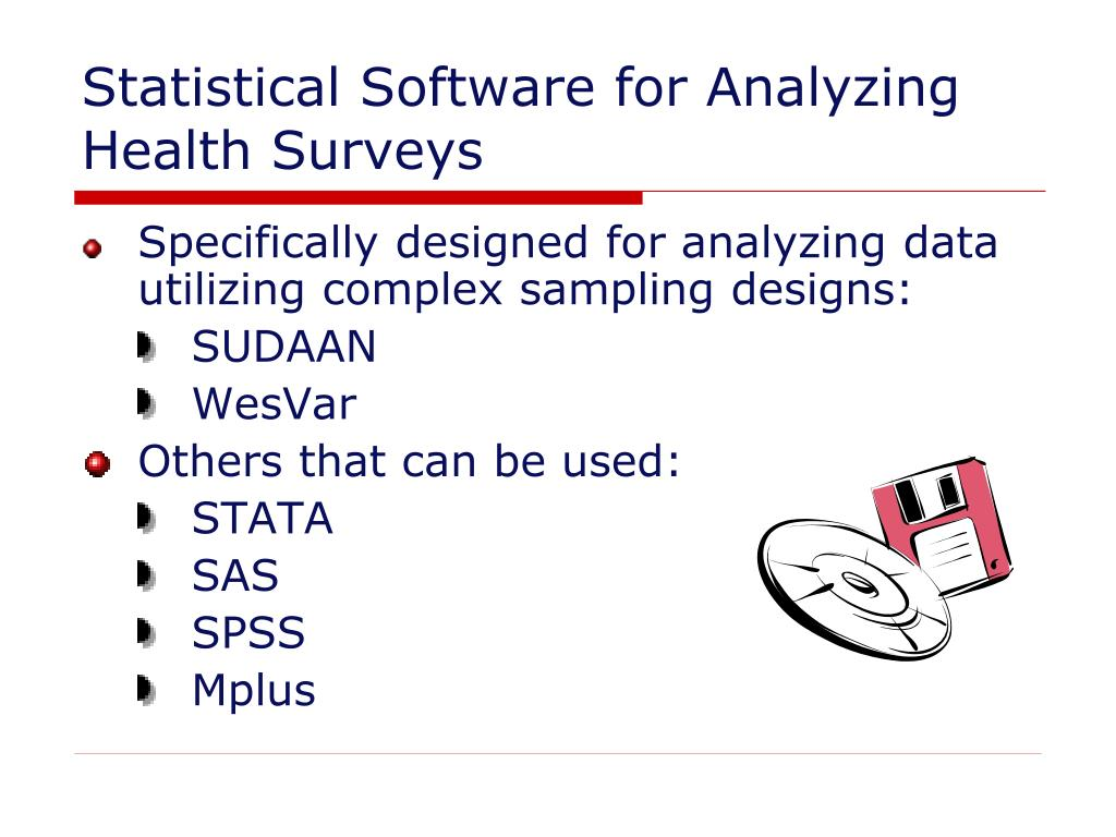 Statistical Software for Analyzing Health Surveys