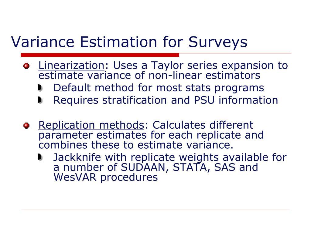 Variance Estimation for Surveys