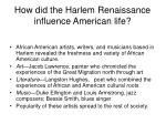how did the harlem renaissance influence american life