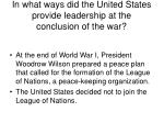 in what ways did the united states provide leadership at the conclusion of the war