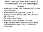 what challenges faced americans as a result of those social and technological changes