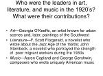 who were the leaders in art literature and music in the 1920 s what were their contributions