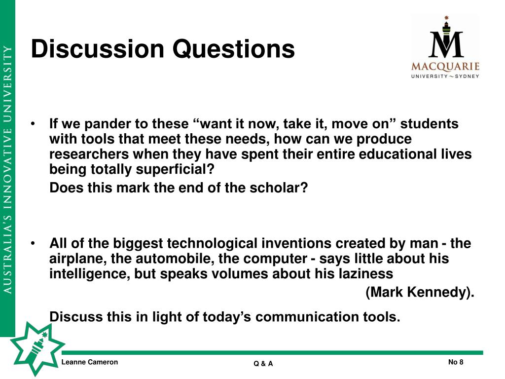 """If we pander to these """"want it now, take it, move on"""" students with tools that meet these needs, how can we produce researchers when they have spent their entire educational lives being totally superficial?"""