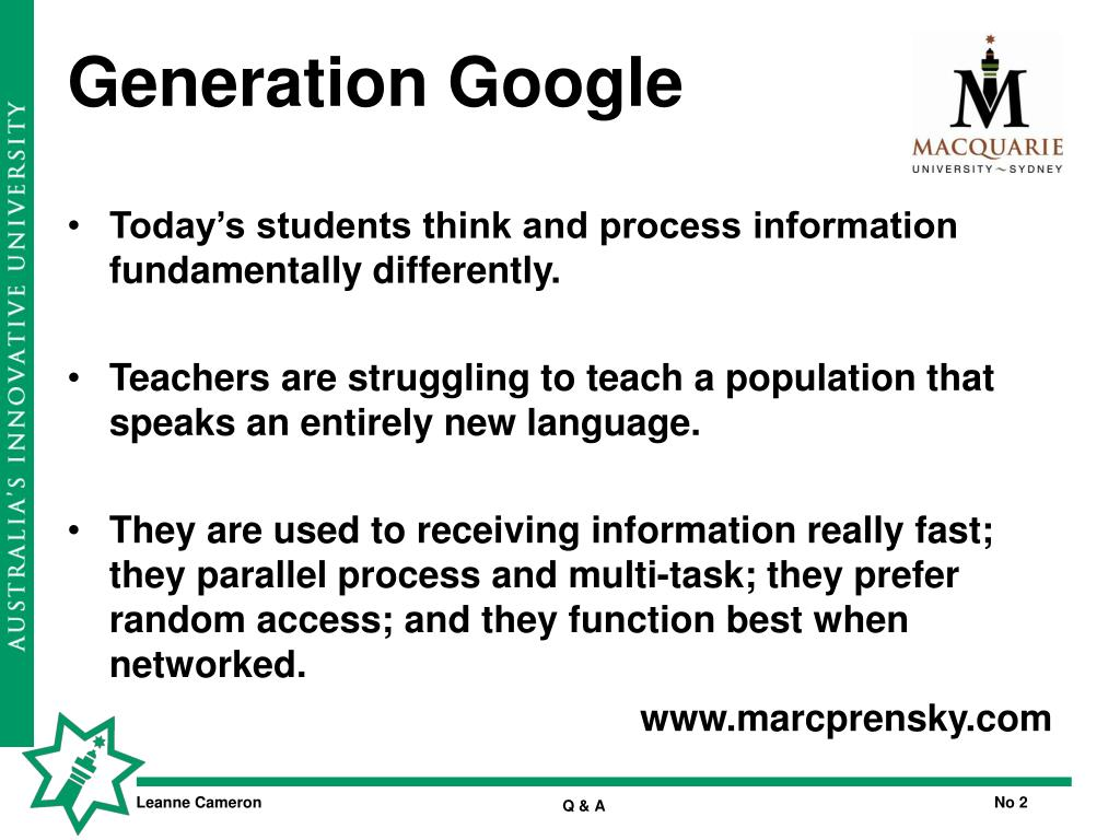 Today's students think and process information fundamentally differently.