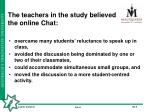 the teachers in the study believed the online chat
