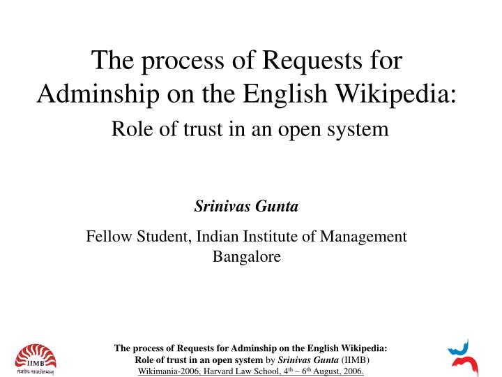 The process of requests for adminship on the english wikipedia role of trust in an open system