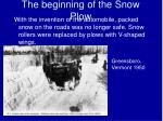 the beginning of the snow plow