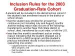 inclusion rules for the 2003 graduation rate cohort