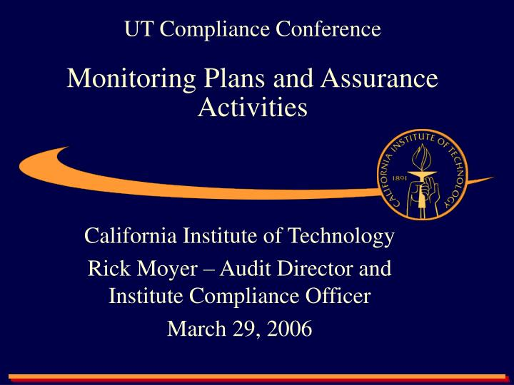 ut compliance conference monitoring plans and assurance activities n.