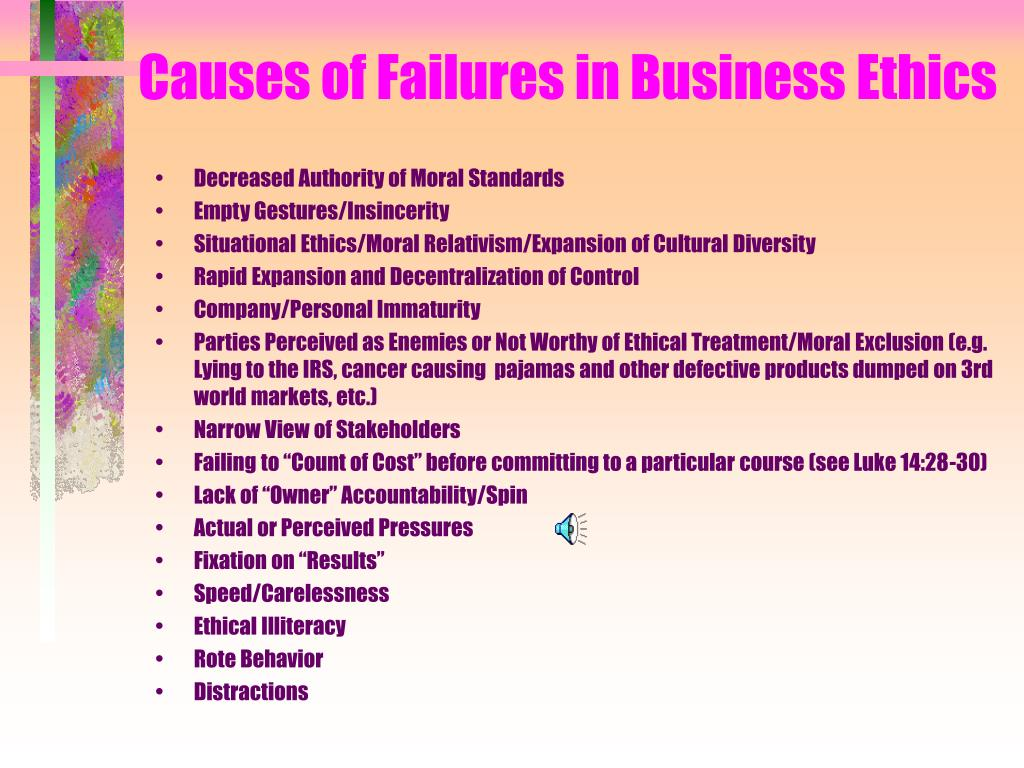 Causes of Failures in Business Ethics