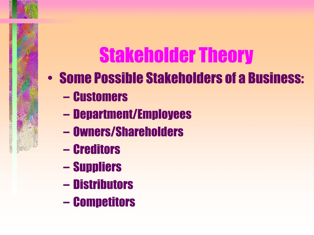 Stakeholder Theory