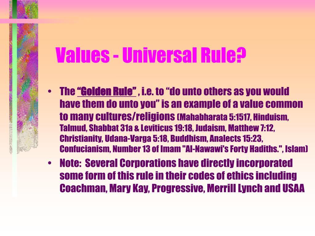 Values - Universal Rule?