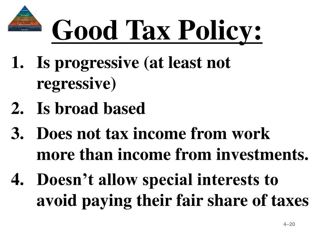 Good Tax Policy: