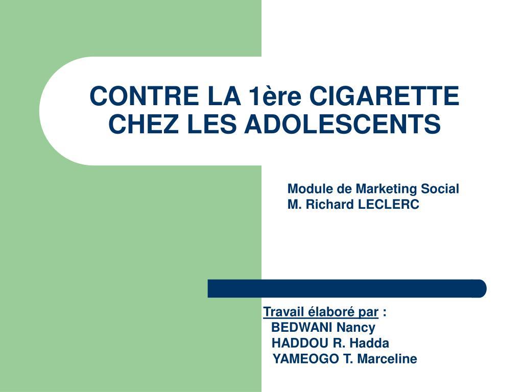 contre la 1 re cigarette chez les adolescents l.