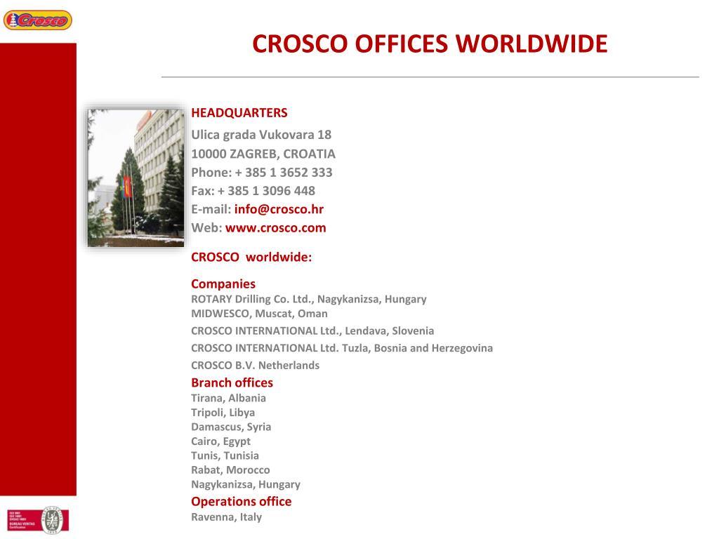 CROSCO OFFICES WORLDWIDE