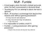 muff fumble