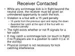 receiver contacted