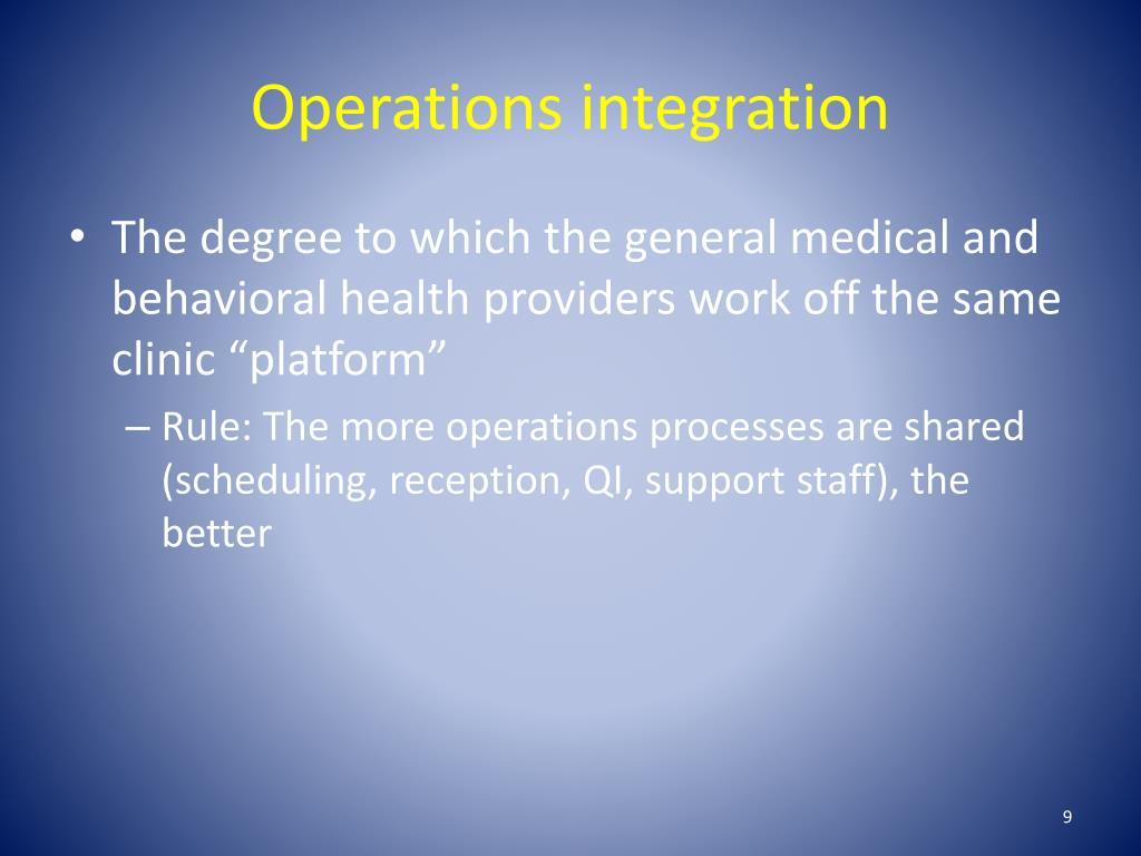 Operations integration