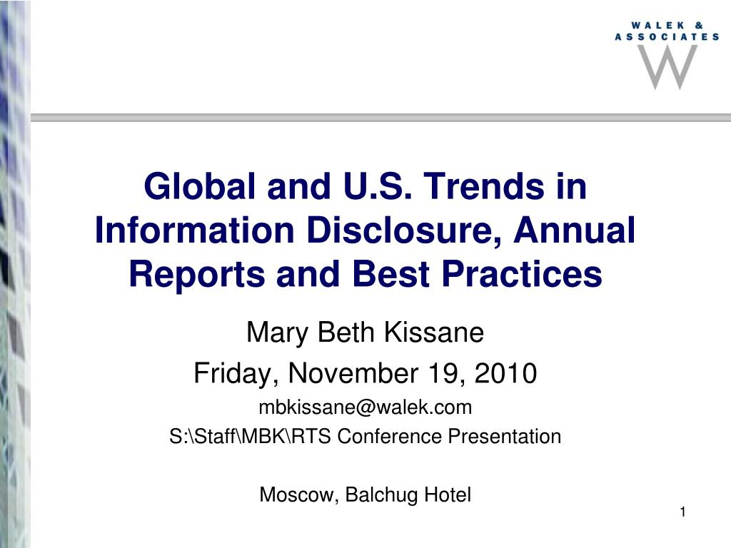global and u s trends in information disclosure annual reports and best practices