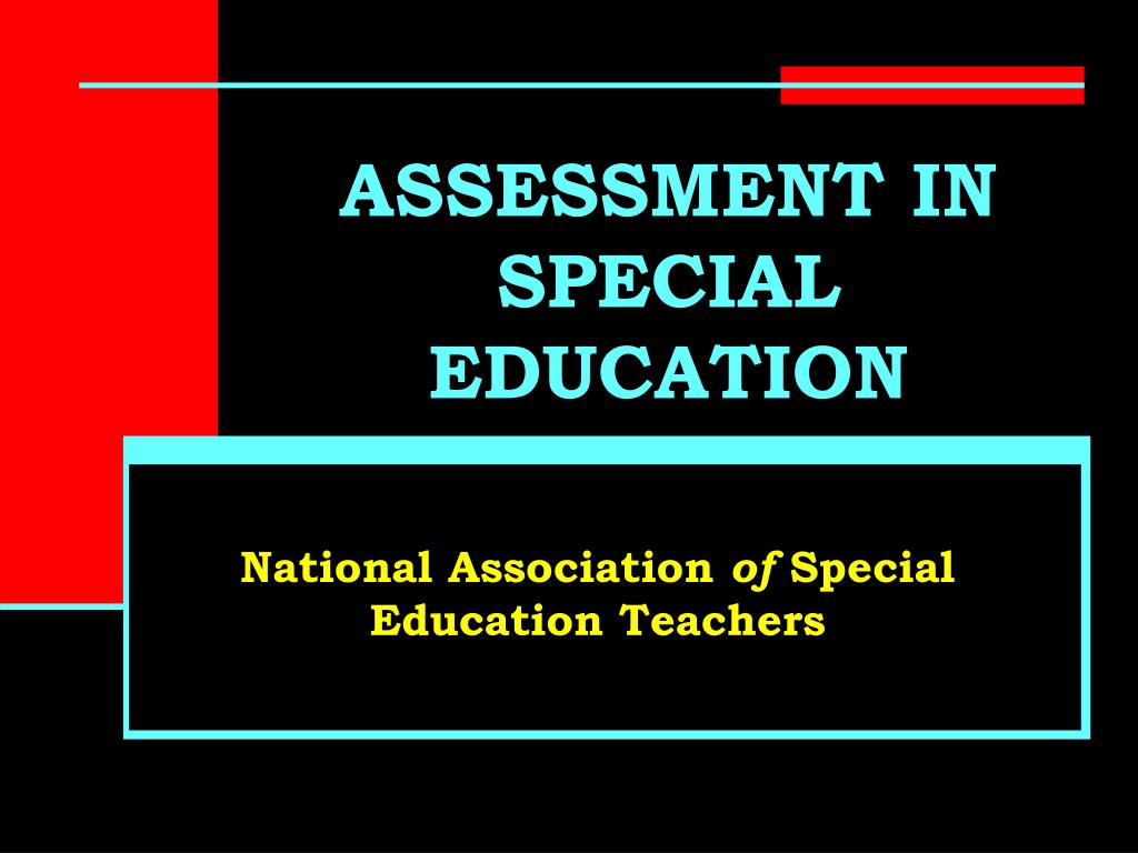 special ed assessment critique Key terms to know in special education oct 8,  special education is full of terms  early identification and assessment of disabilities in children means the.
