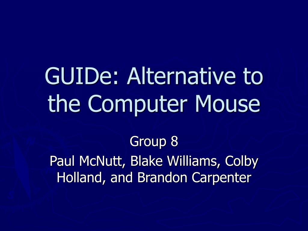 guide alternative to the computer mouse l.