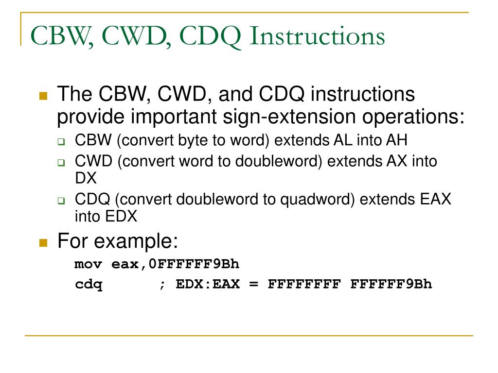 CBW, CWD, CDQ Instructions
