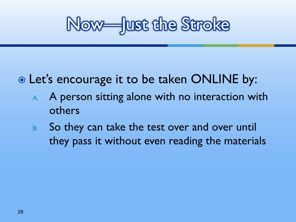 Now—Just the Stroke