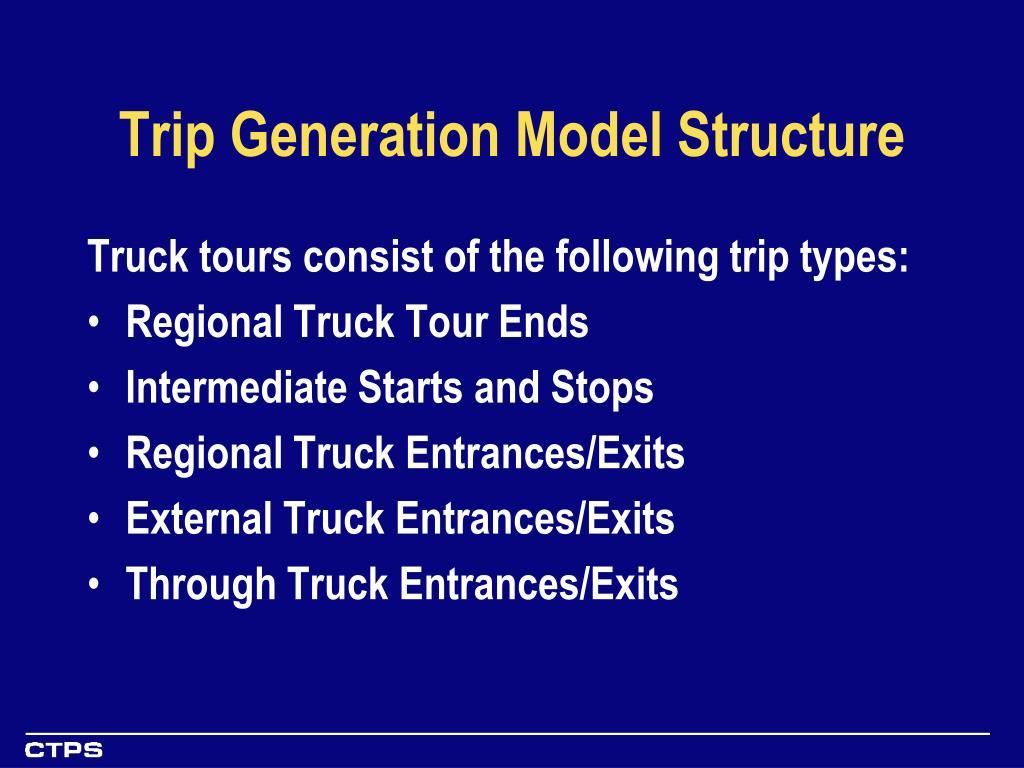 Trip Generation Model Structure