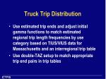 truck trip distribution