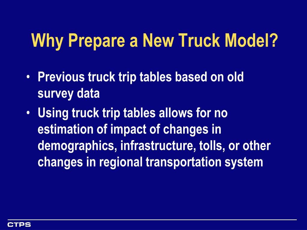 Why Prepare a New Truck Model?