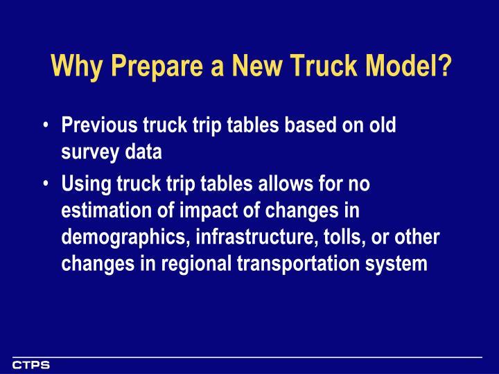 Why prepare a new truck model