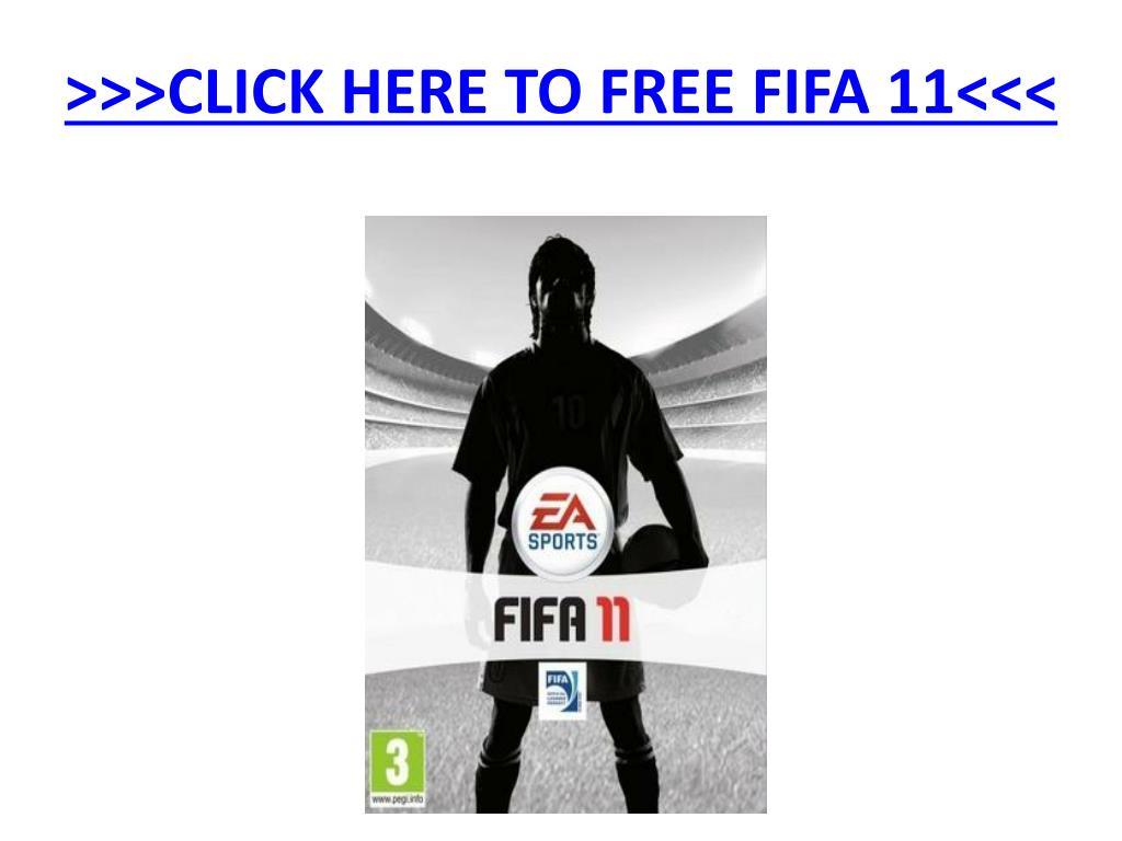 click here to free fifa 11 l.