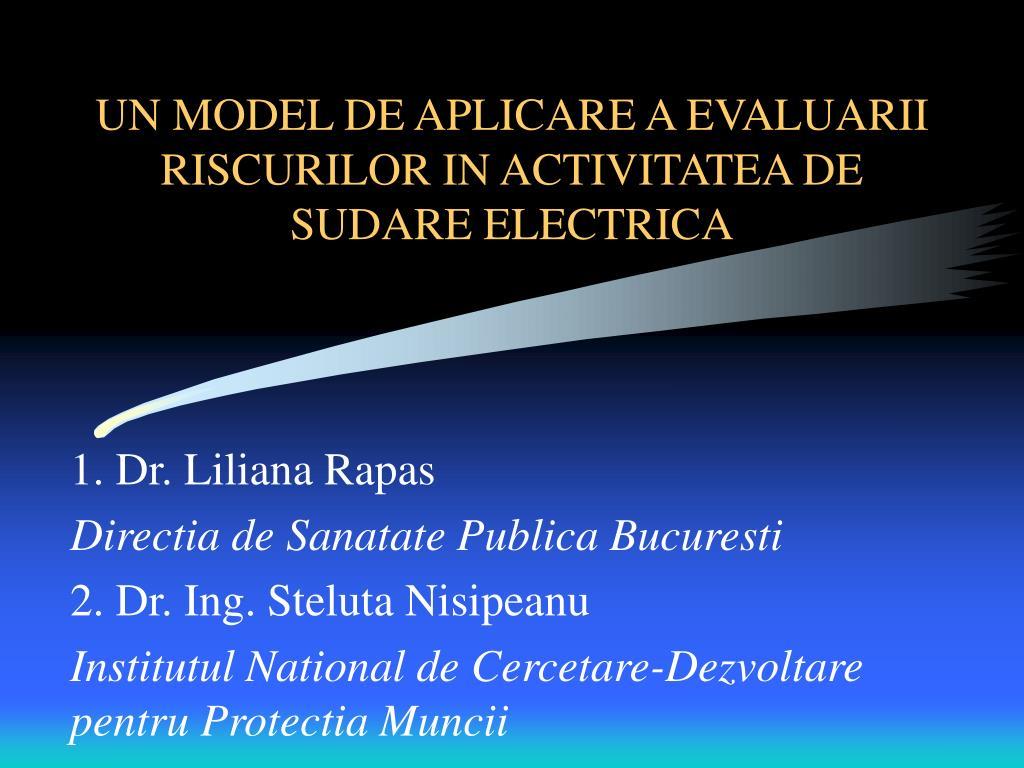 un model de aplicare a evaluarii riscurilor in activitatea de sudare electrica l.