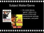 subject matter genre