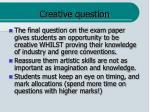 creative question
