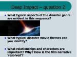 deep impact question 2