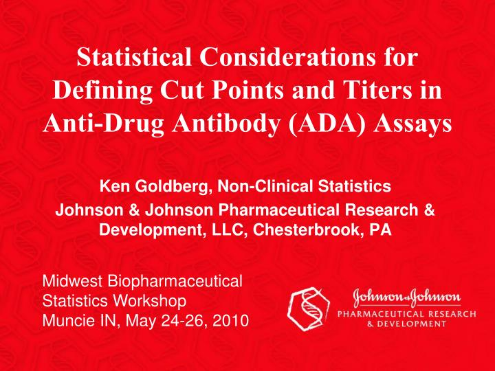 statistical considerations for defining cut points and titers in anti drug antibody ada assays n.