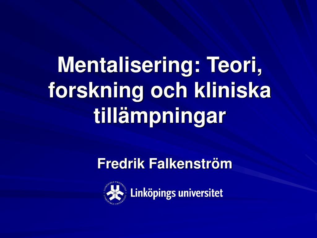 mentalisering teori forskning och kliniska till mpningar l.