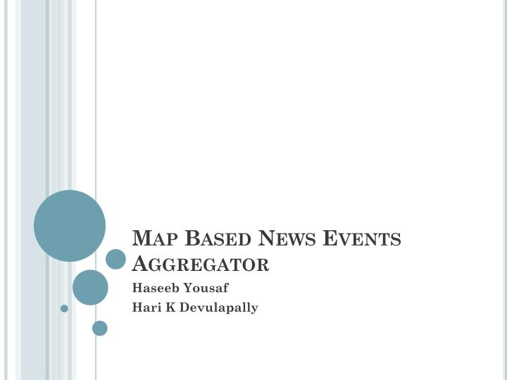 Map based news events aggregator