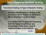 sub categories dynamic testing