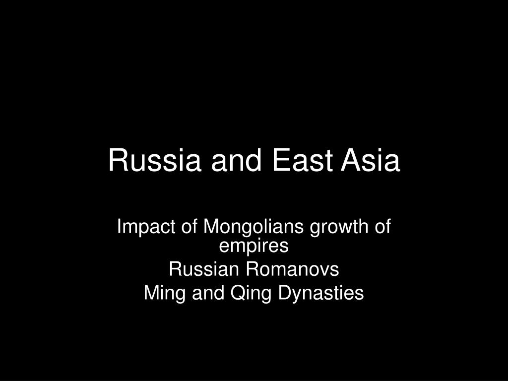 russia and east asia l.