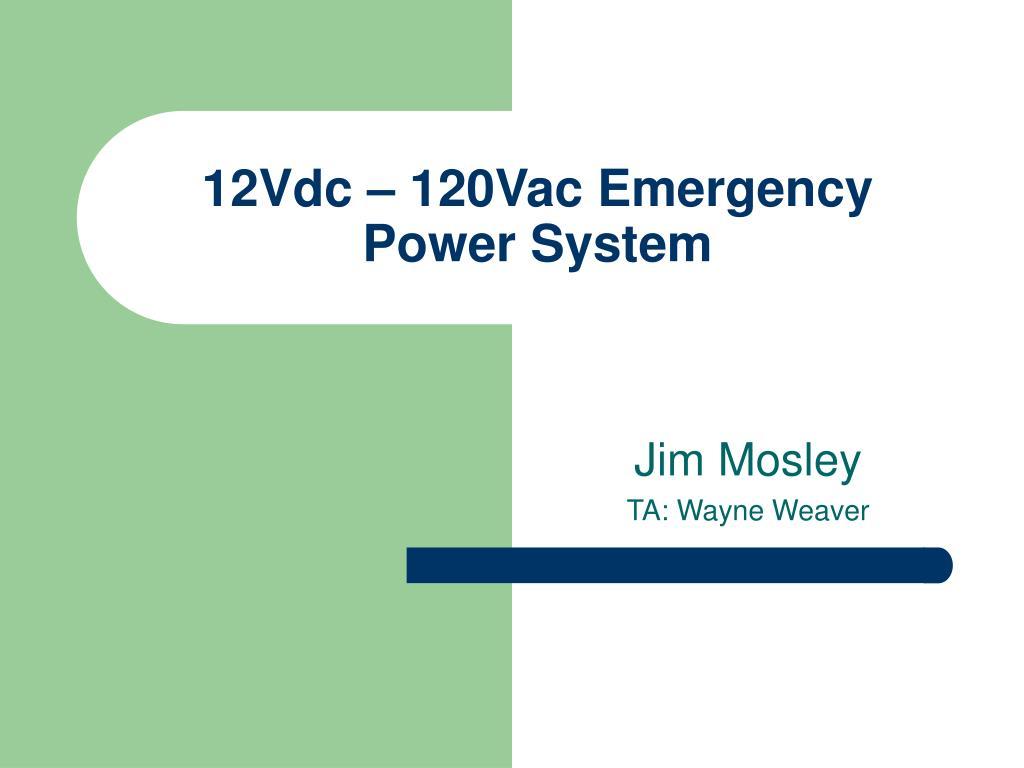 12Vdc – 120Vac Emergency Power System