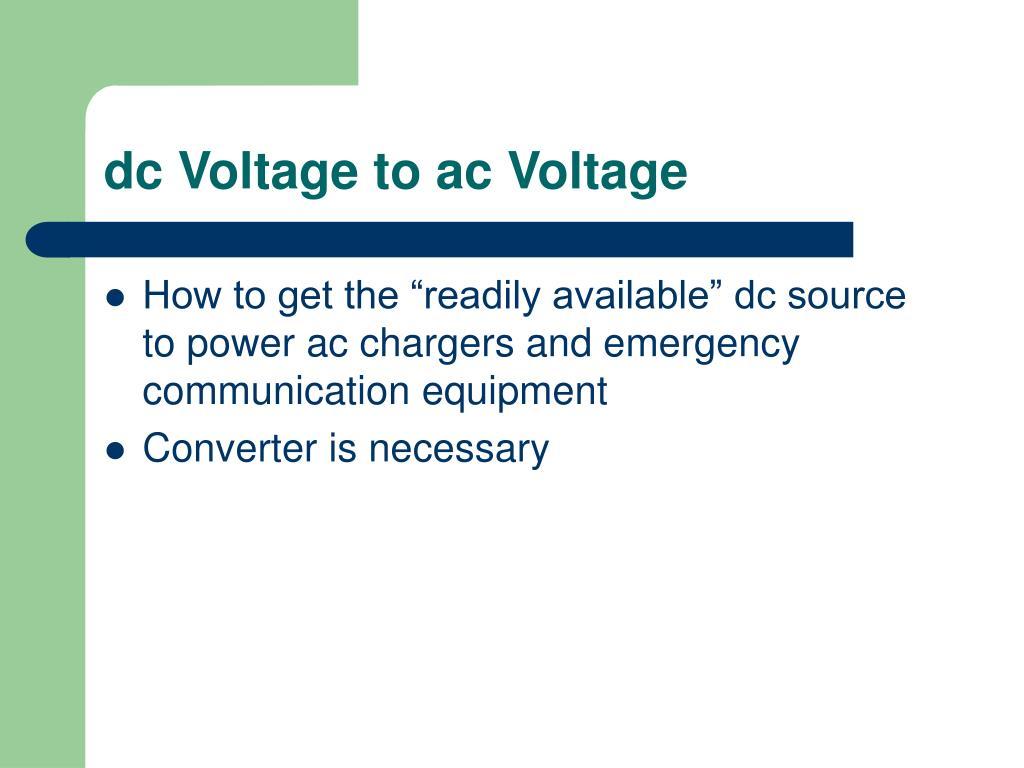 dc Voltage to ac Voltage