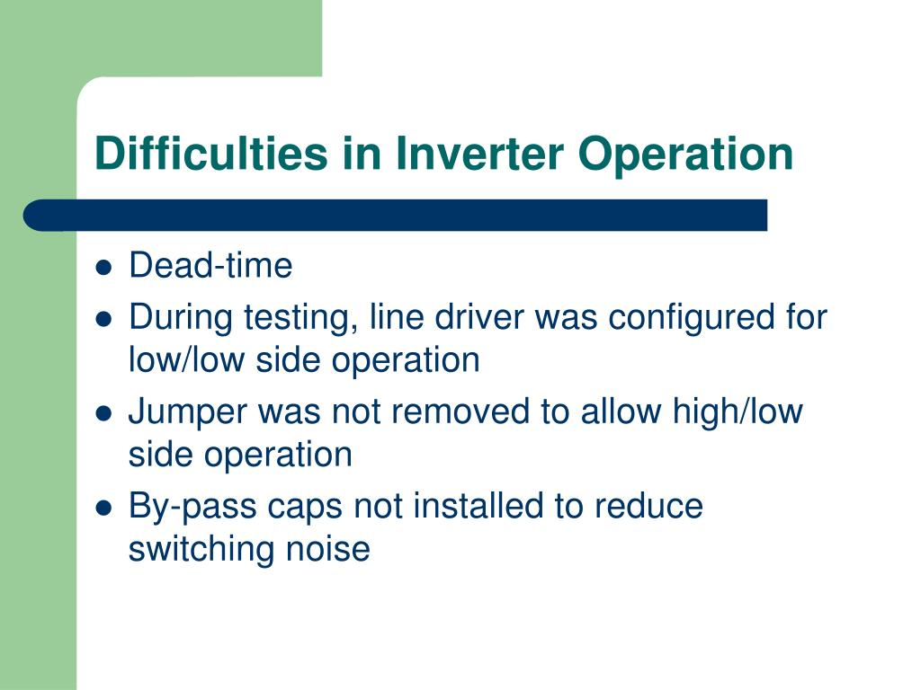Difficulties in Inverter Operation