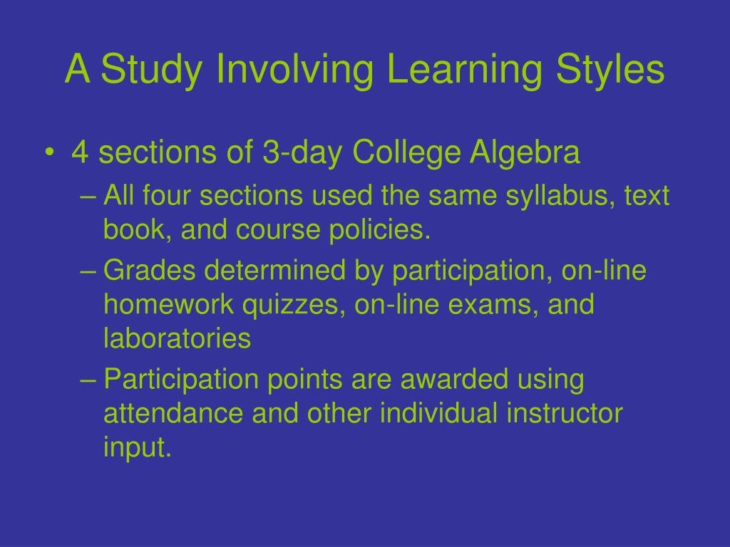 A Study Involving Learning Styles