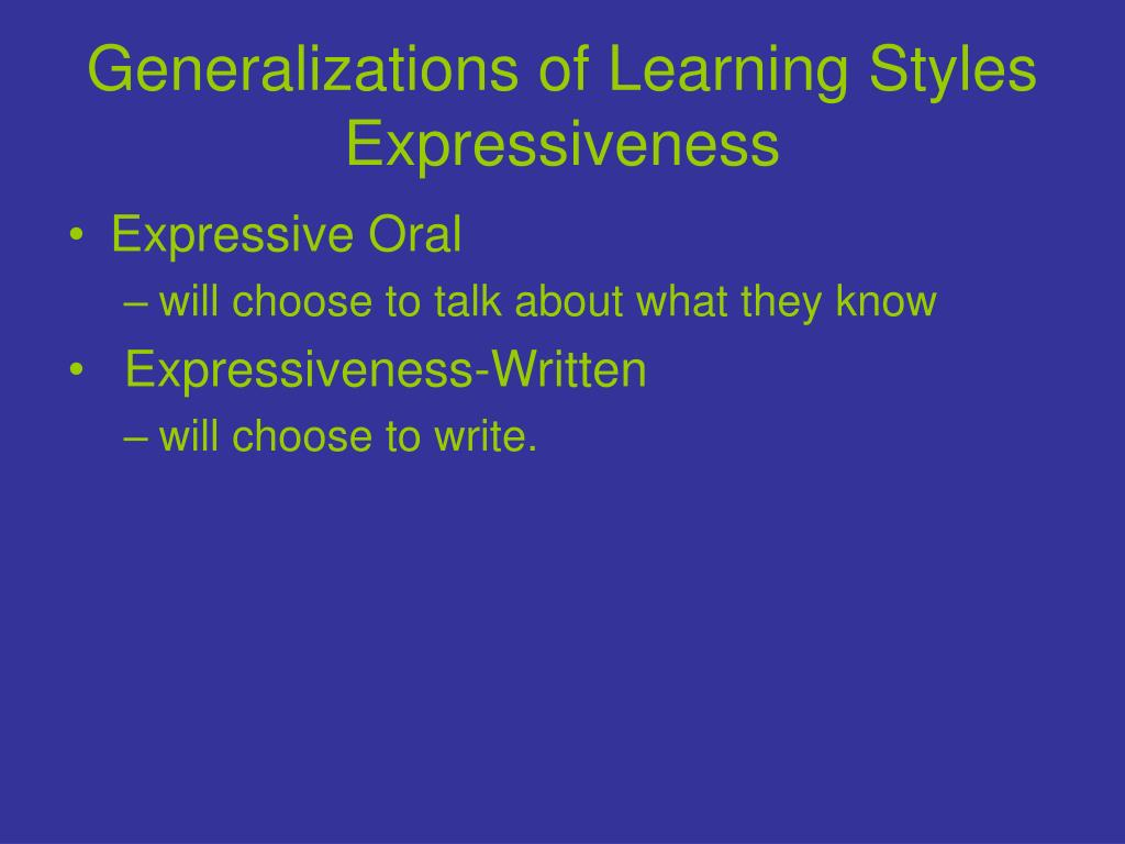 Generalizations of Learning Styles Expressiveness