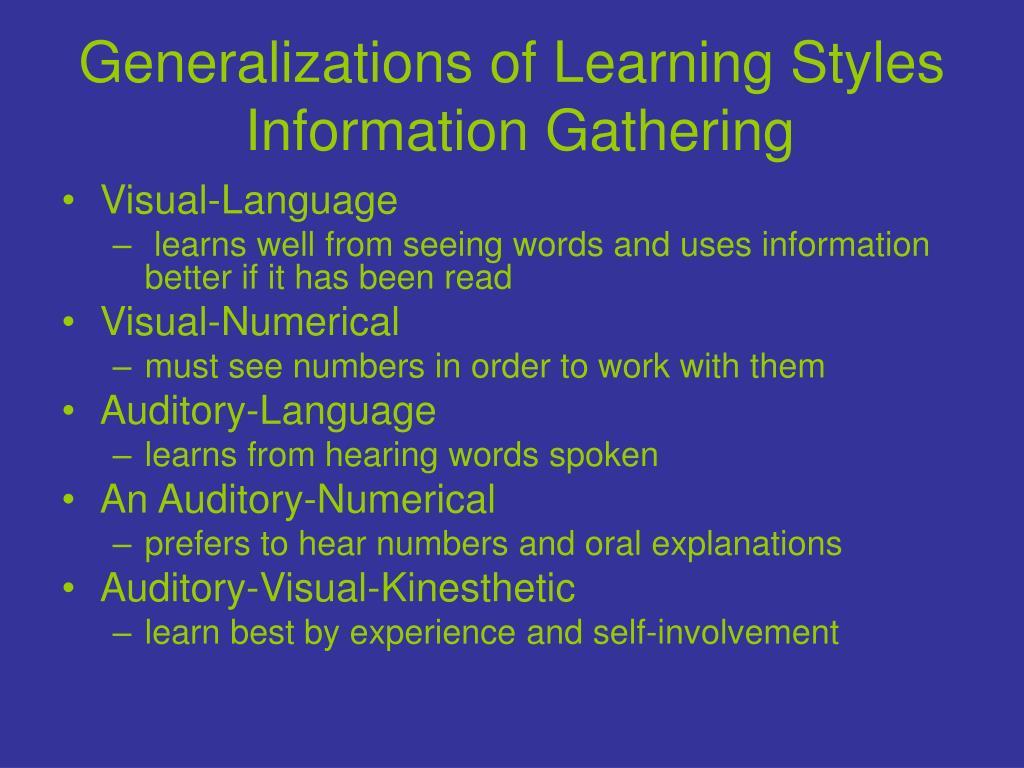 Generalizations of Learning Styles
