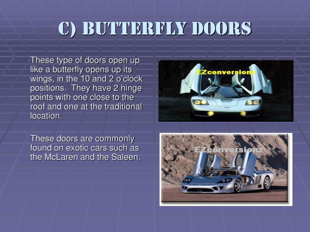 C) Butterfly Doors